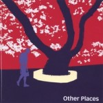 Other Places, 2006