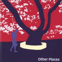 Other Places, 2nd release, 2006